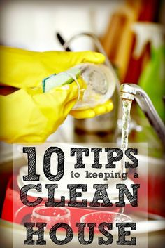 Why do some peoples' homes look clean all the time, even when they say they haven't had a chance to clean lately? How can you get your home that way without giving up an entire day every weekend? These 10 Tips to Keeping a Clean House are the secret!