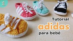 Zapatillas Adidas a crochet para bebé (Parte 1 de 2) - YouTube
