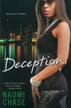 Deception (Exposed Series) by Naomi Chase http://www.amazon.com/dp/0758253222/ref=cm_sw_r_pi_dp_DnOzvb1GMVX8C