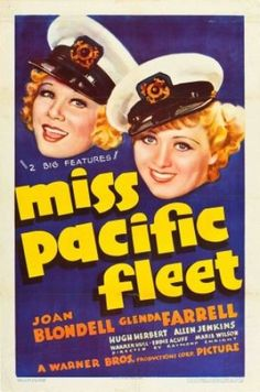 Miss Pacific Fleet Us Poster Art From Left: Glenda Farrell Joan Blondell 1935 Movie Poster Masterprint Brothers Movie, Warner Brothers, Movie Poster Art, Film Posters, Glenda Farrell, Mgm Las Vegas, Internet Movies, Vintage Movies, Stock Pictures