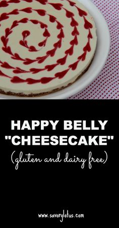 "Happy Belly ""Cheesecake"" (dairy free) 