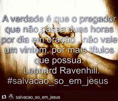 """#Repost @salvacao_so_em_jesus with @repostapp  """" Quanto a mim longe de mim que eu peque contra o Senhor deixando de orar por vós ;antes vos ensinarei o caminho bom e direito.""""1 Samuel 12:23 Acordem Ministros do Senhor pois as almas estão sedentas da Água da Vida mas não há quem lhes mostre A Fonte. #salvacao_so_em_jesus #ore #semcessar #sedentos #almascondenadas #pregueaverdade #pregueaverdade by dcluizccosta http://ift.tt/1TD8j3o"""