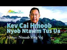 Kev Cai Hmoob Nyob Ntawm Tus Ua. 12/28/2015