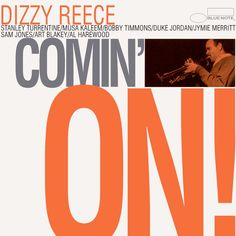 Tony Hall (who did a lot of hard work in the British jazz scene during the ) persuaded Alfred Lion -Blue Note- to record trumpeter Dizzy Reece. So Reece. Music Album Covers, Music Albums, Music Songs, Hard Bop, Jackie Mclean, Blue Note Jazz, Francis Wolff, Vinyl Sleeves, Classic Jazz