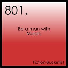 Fictional bucket list #801: Mulan