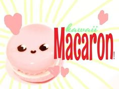 Kawaii Macaron Tutorial for Fimo, Polymer Clay or Fondant