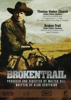 BROKEN TRAIL (2006) - Robert Duvall - Thomas Haden Church (pictured) - Produced & Directed by Walter Hill - AMC Network - TV Movie.