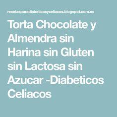 Torta Chocolate y Almendra sin Harina sin Gluten sin Lactosa sin Azucar -Diabeticos Celiacos