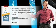"""Readability, simplicity, universality, and compatibility: The keys to Java's strong history and bright future."""" -Mark Reinhold, Oracle #Java20"""