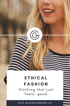 Ethical Fashion... because we want clothing that just 'feels' good.