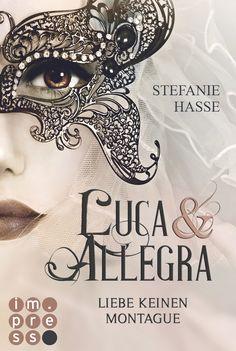 **Romeo & Juliet never die…**  Liebe keinen Montague (Luca & Allegra 1) von Stefanie Hasse  www.bittersweet.de/produkt/liebe-keinen-montague-luca-allegra-1/2960