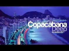 Copacabana Deep by Paulo Arruda | Deep & Soulful House Music Grande Kloof plays Jazz and Chill out tracks for your listening pleasure and relaxation www.grandekloof.co.za