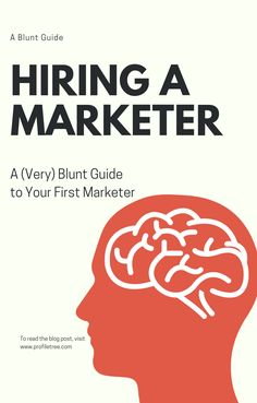 If you're thinking about hiring a marketing person for your business, we have some (very!) blunt tips you won't hear elsewhere.