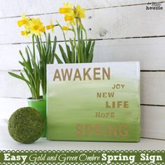 Easy Gold and Green Ombre Spring Sign 1 at the happy housie