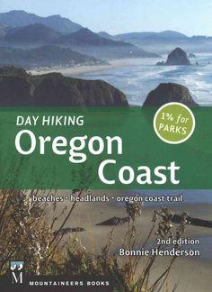 Day Hiking Oregon Coast: Beaches, Headlands, Oregon Coast Trail