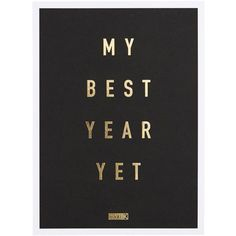 MY BEST YEAR YET RESOLUTION POSTCARD NEW YEAR ($7.95) ❤ liked on Polyvore featuring home, home decor, inspirational postcards, inspirational home decor and post card