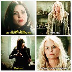 """""""Regina I mean it, thank you"""""""
