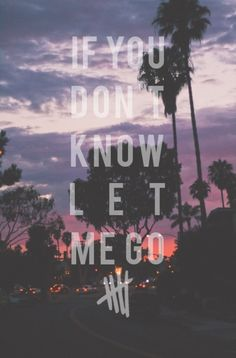 If you don't know- 5sos