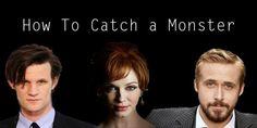 Matt Smith and Christina Hendricks Team Up With Ryan Gosling in HOW TO CATCH A MONSTER | SciFi Mafia http://scifimafia.com/?p=101483