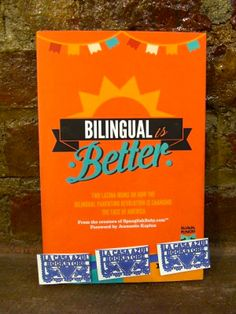 """Bilingual Is Better: Two Latina Moms on How the Bilingual Parenting Revolution is Changing the Face of America""by Ana L. Flores, Roxana A. Soto. La Casa Azul Bookstore loves #Latinolit"