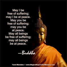 """...may all beings be at peace."" —Buddha ..*"