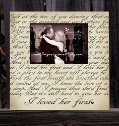 Father Of The Bride Picture Frame Wedding Gift Personalized Song Lyric I Loved Her First Lyrics Daughter Dance Dad