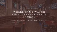Are you searching for the best sports events bar London to watch live sports? Browns shoreditch can watch just about anything you want from premier leagues to football matches. #Sportseventsbarlondon #bar #london Stage Show, Football Match, Pole Dancing, Sport Watches, Premier League, I Can, Searching, Events, London