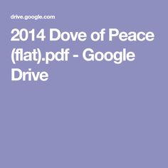 2014 Dove of Peace (flat).pdf - Google Drive