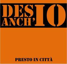 DesIO Anch'IO http://desioanchio.wordpress.com/