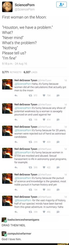 More reasons why Neil deGrassi Tyson is my hero.