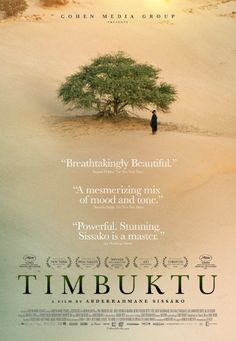Timbuktu - Official submission of Mauritania to the best foreign language film category of the 87th Academy Awards 2015.