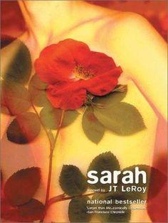 Sarah by JT LeRoy. 8.12.2013