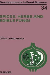 Spices, Herbs and Edible Fungi - 1st Edition - ISBN: 9780444817617, 9780080933160    If not at least for the amazing front cover.  You will need the big bucks for this.