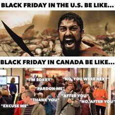 2019 Hilarious Black Friday Memes Read More: Canada Jokes, Canada Funny, Canada Eh, Canadian Memes, Canadian Things, Funny Fails, Funny Jokes, Hilarious, Funny Minion