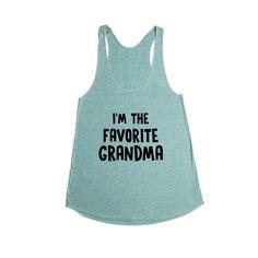 I'm The Favorite Grandma Mother Mothers Grandmother Grandparents Children Kids Parent Parents Parenting Unisex T Shirt SGAL4 Women's Racerback Tank