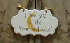 Nursery Room Decor Cottage Chic Sign I love you to by kimgilbert3, $24.00