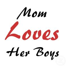 Yes ! and her Girls !  How sad when moms favor a son or daughter.  Sad indeed :(