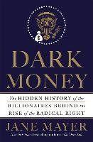 Dark Money-Mayer Jane