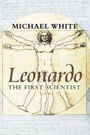 Leonardo: The First Scientist