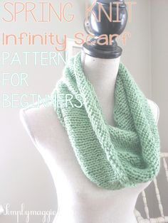 Light weight knit infinity scarf with pattern. Great for beginners! www.simplymaggie.com