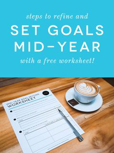 Keep your business goals in focus with these 5 simple steps! + FREE Mid-Year Goals Worksheet