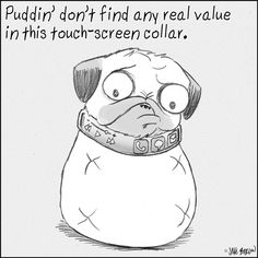 Puddin' don't find any real value in this... | Puddin' Don't