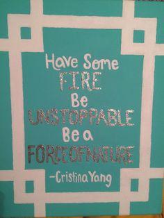 Greys anatomy quote canvas by Cristina Yang
