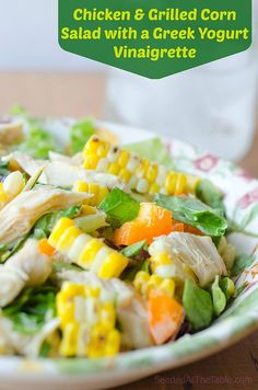 Chicken and Grilled Corn Salad with Greek Yogurt Vinaigrette by Seeded ...
