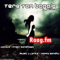 Artist : Preet Randhawa  Album : Tere Ton Bagair (Without You) Tracks : 1 Rating : 8.7500 Released : 2013 Tag's : Punjabi, Tere Ton Bagair (Without You) by Preet Randhawa, Tere Ton Bagair (Without You) - Preet Randhawa, Tere Ton Bagair (Without You) – Preet Randhawa Mp3 Song, Preet Randhawa Mp3 Song, Tere Ton Bagair (Without You) - Punjabi Music, Tere Ton Bagair (Without You),  http://music.raag.fm/Punjabi/songs-38384-Tere_Ton_Bagair_(Without_You)-Preet_Randhawa