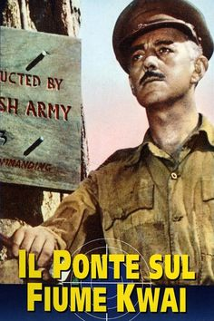 Il ponte sul fiume Kwai 1957 di David Lean con Alec Guinness, Sessue Hayakawa, William Holden,