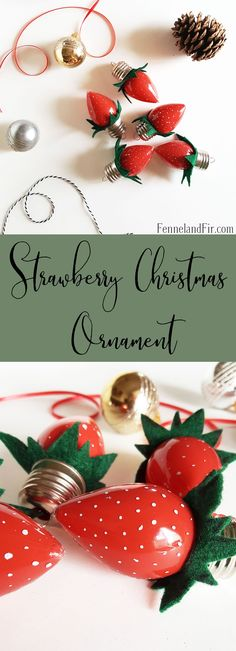 38 Trendy Ideas For Diy Kids Crafts For Girls Homemade Christmas Ornament Diy Christmas Ornaments, Homemade Christmas, Holiday Crafts, Christmas Bulbs, Christmas Decorations, Christmas Ideas, Merry Christmas, Strawberry Crafts, Strawberry Decorations