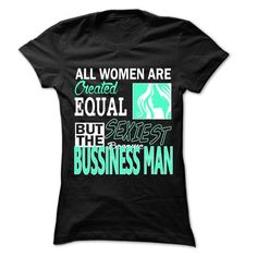 I Love All Women ... Sexiest Become bussiness man - 999 Cool Job Shirt ! T-Shirts #tee #tshirt #named tshirt #hobbie tshirts # cool man