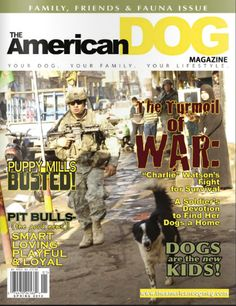 Spring 2010 issue of The American Dog Magazine Animal Magazines, American Dog, Puppy Mills, Pit Bulls, Magazine Covers, Dog Love, Animals And Pets, Your Dog, Puppies