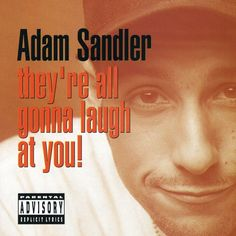 Precision Series Adam Sandler - They're All Gonna Laugh at You
